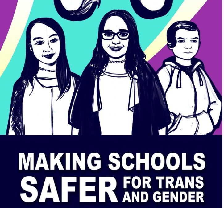 Making Schools Safer for Trans and Gender Diverse Students Resource