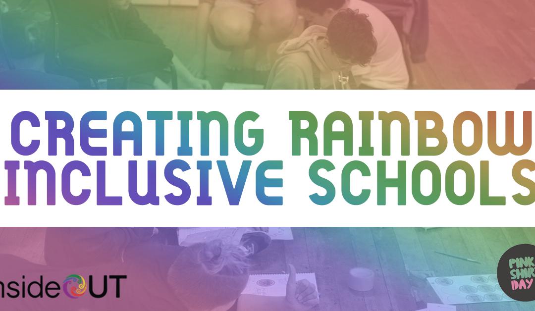Creating Rainbow Inclusive Schools Workshops